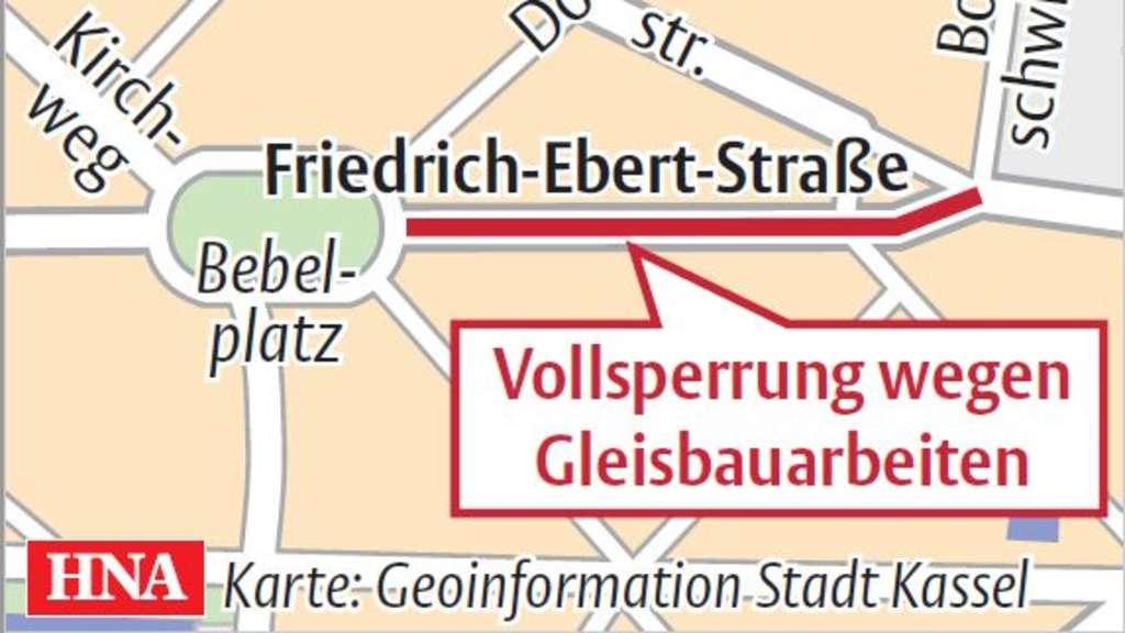 Baufirmen Kassel friedrich ebert straße in kassel ist ab montag teilweise gesperrt