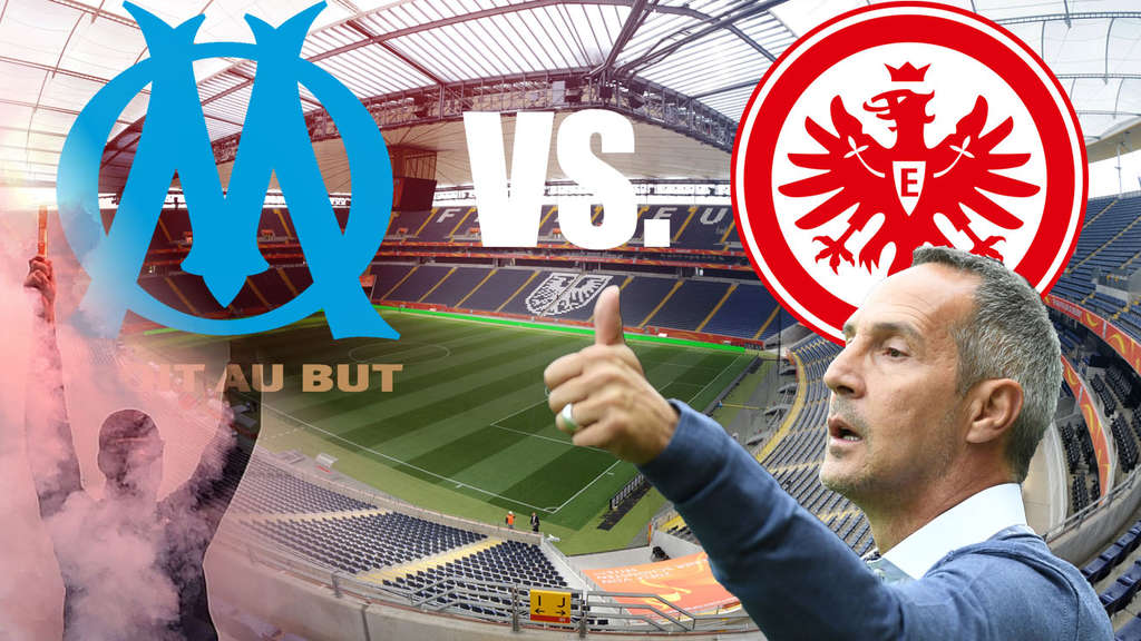 Liveticker: Europa League in Marseille - Eintracht Frankfurt international!