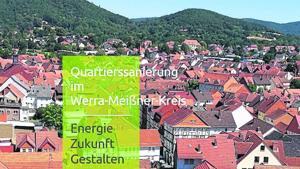 Quartierssanierung im Werra-Meißner-Kreis startet am 1. April via Internet